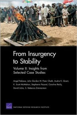 From Insurgency to Stability: Volume II: Insights from Selected Case Studies
