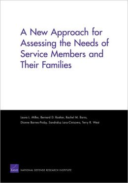 A New Approach For Assessing The Needs Of Service Members And Their Families