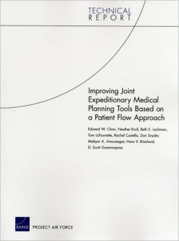 Improving Joint Expeditionary Medical Planning Tools Based on a Patient Flow Approach