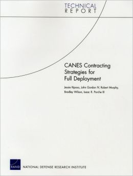 CANES Contracting Strategies for Full Deployment