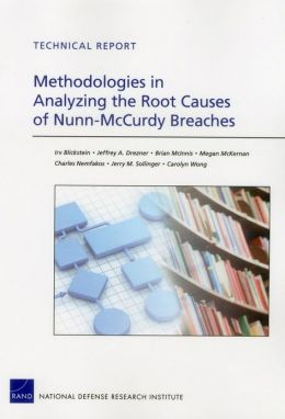 Methodologies in Analyzing the Root Causes of Nunn-McCurdy Breaches