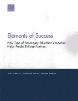 Elements of Success: How Type of Secondary Education Credential Helps Predict Enlistee Attrition