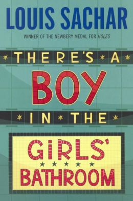 There's a Boy in the Girls' Bathroom (Turtleback School & Library Binding Edition)