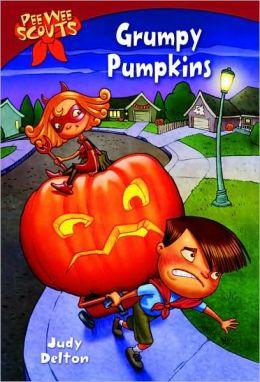 Grumpy Pumpkins (Turtleback School & Library Binding Edition)