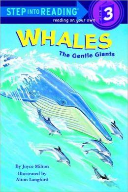 Whales: The Gentle Giants (Turtleback School & Library Binding Edition)