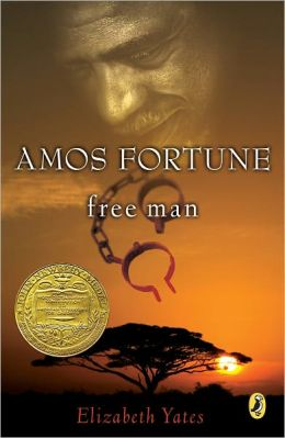 Amos Fortune, Free Man (Turtleback School & Library Binding Edition)