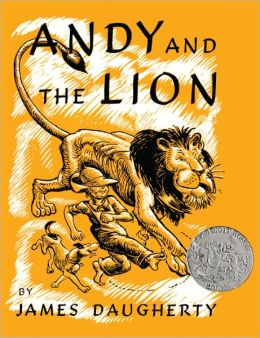Andy and the Lion (Turtleback School & Library Binding Edition)