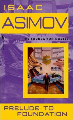 Prelude to Foundation (Turtleback School & Library Binding Edition)