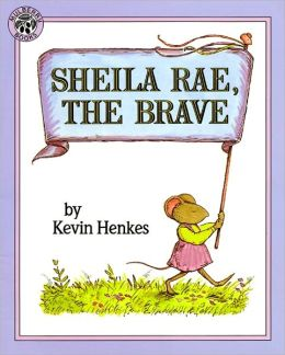 Sheila Rae, the Brave (Turtleback School & Library Binding Edition)