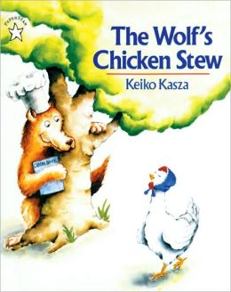 The Wolf's Chicken Stew (Turtleback School & Library Binding Edition)