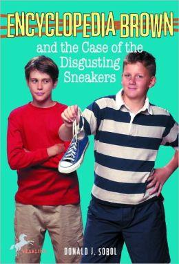 Encyclopedia Brown and the Case of the Disgusting Sneakers (Encyclopedia Brown Series #18) (Turtleback School & Library Binding Edition)