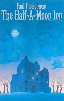 The Half-A-Moon Inn (Turtleback School & Library Binding Edition)