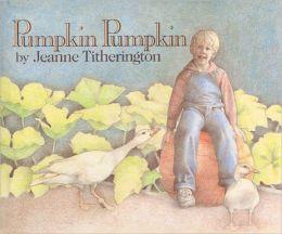 Pumpkin, Pumpkin (Turtleback School & Library Binding Edition)