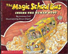 The Magic School Bus Inside the Human Body (Turtleback School & Library Binding Edition)