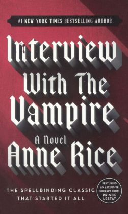 Interview with the Vampire (Turtleback School & Library Binding Edition)