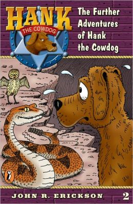 The Further Adventures of Hank the Cowdog (Hank the Cowdog Series #2) (Turtleback School & Library Binding Edition)