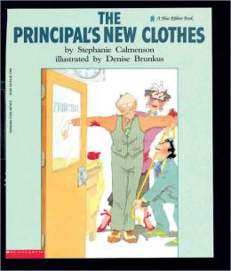The Principal's New Clothes (Turtleback School & Library Binding Edition)