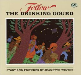 Follow the Drinking Gourd (Turtleback School & Library Binding Edition)