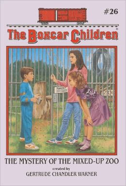 The Mystery of the Mixed-Up Zoo (The Boxcar Children Series #26)