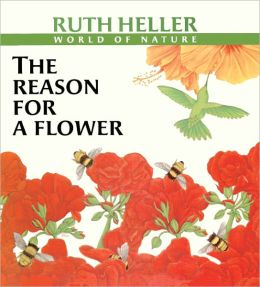 The Reason For A Flower (Turtleback School & Library Binding Edition)