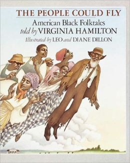 The People Could Fly: American Black Folktales (Turtleback School & Library Binding Edition)