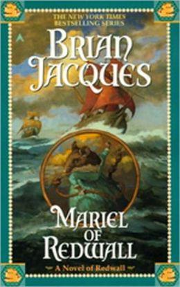Mariel of Redwall (Turtleback School & Library Binding Edition)