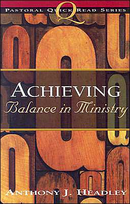 Achieving Balance in Ministry