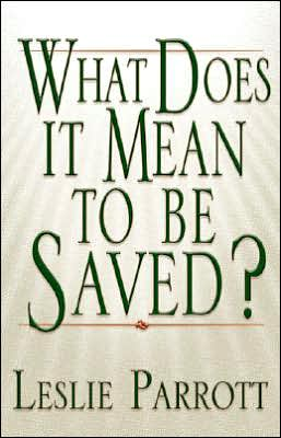 What Does It Mean to Be Saved?