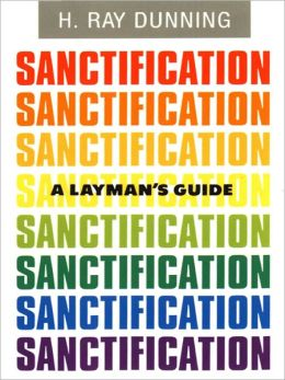 A Layman's Guide to Sanctification