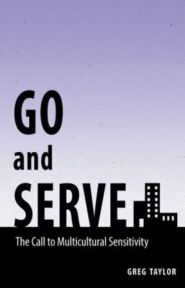 Go and Serve: The Call to Multicultural Sensitivity