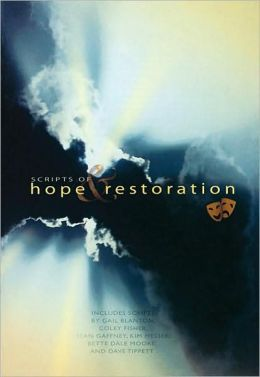 Scripts of Hope and Restoration