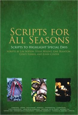 Scripts for All Seasons: Scripts to Highlight Special Days