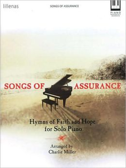 Songs of Assurance: Hymns of Faith and Hope for Solo Piano