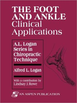 The Foot And Ankle: Clinical Applications