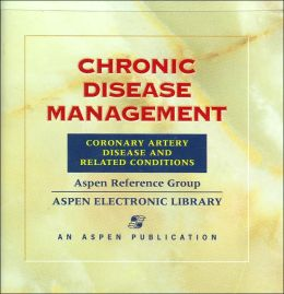 Chronic Disease Management: Coronary Artery Disease And Related Conditions