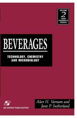 Beverages: Technology, Chemistry and Microbiology