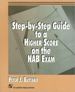 Step-by-Step Guide to a Higher Score on the NAB Exam