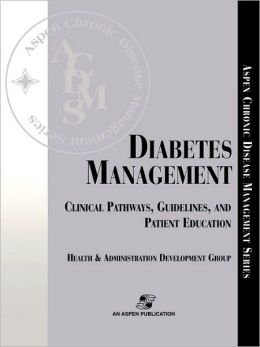 Diabetes Management: Clinical Pathways, Guidelines, and Patient Education