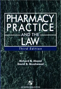 Pharmacy Practice and the Law, Third Edition