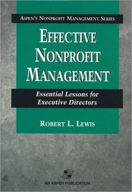 Effective NonProfit Management: Essential Lessons for Executive Directors