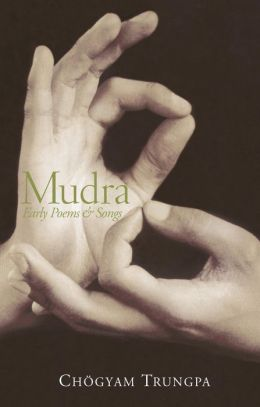 Mudra: Early Poems and Songs