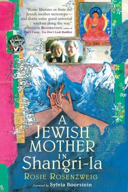 A Jewish Mother in Shangri-la