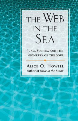 Web in the Sea: Jung, Sophia, and the Geometry of the Soul