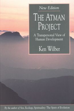 Atman Project: A Transpersonal View of Human Development