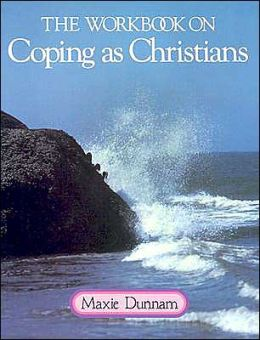 The Workbook on Coping as Christians