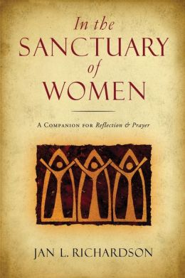 In the Sanctuary of Women: Daily Prayers and Readings