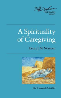 Spirituality of Caregiving