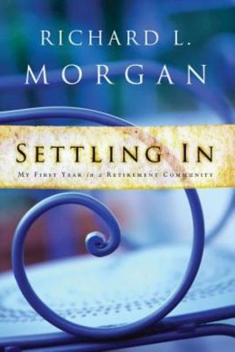 Settling In: My First Year in a Retirement Community