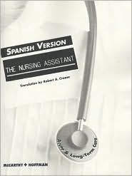 The Nursing Assistant: Acute and Long Term Care (Spanish Version)