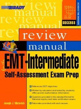 EMT-Intermediate Self Assessment Examination Review Manual